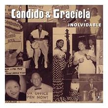 CANDIDO & GRACIELA: Inolividable