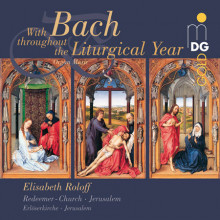 BACH:  throughout the Liturgical Year