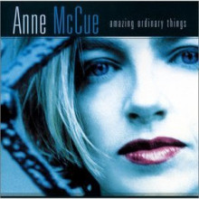 Anne Mc Cue: Amazing Ordinary Things