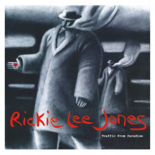 RICKIE LEE JONES :  Traffic From Paradise