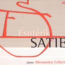 SATIE: Esoterik Satie - musica per piano