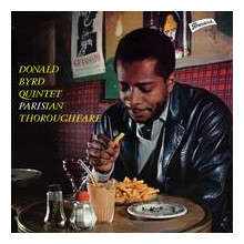 DONALD BYRD: Parisian Thoroughfar (mono)