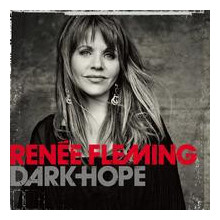 Renee Fleming: Dark Hope