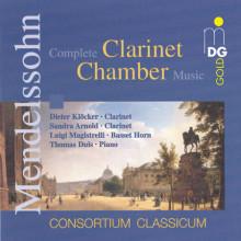 Mendelssohn: Clarinet Chamber Music