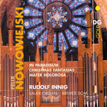 NOWOWIEJSKI: Organ Works Vol. 2 In Parad