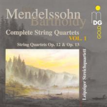 MENDELSSOHN: Quartets opp. 12 - 13