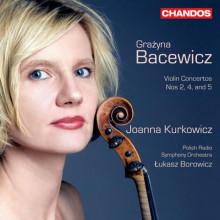 BACEWICZ: Concerti per violino NN.2 - 4 - 5