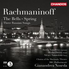 Rachmaninov: The Bells - Spring - 3 Songs