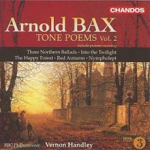 BAX: Poemi sinfonici Vol.2