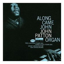 J. PATTON: Along came John