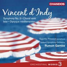 D'INDY: Sinfonia N.3 - Choral varie'