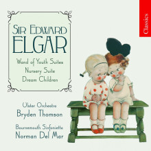 Elgar: The Wand Of Youth Suites