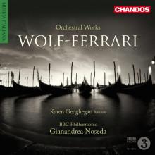 Wolf - Ferrari: Opere Orchestrali