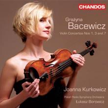BACEWICZ: Concerti per violino NN.1 - 3 &