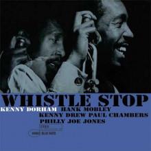 KENNY DORHAM: Whistle Stop (45rpm)