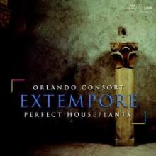 ORLANDO CONSORT: Extempore
