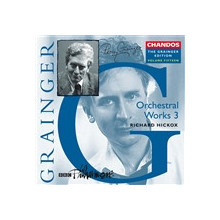 Grainger : Opere Orchestrali (3) Vol.15