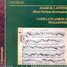 De Lantins: Missa 'verbum Incarnatum'