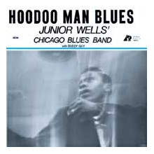 JUNIOR WELL: Hoodoo Man Blues