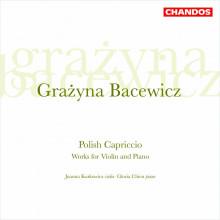BACEWICZ: Opere per violino e piano