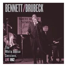 TONY BENNET & DAVE BRUBECK: The White House Session