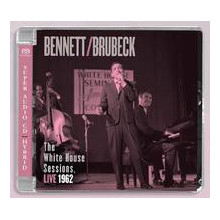 TONY BENNET & DAVE BRUBECK: The White House Sessions