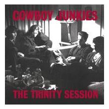 COWBOY JUNKIES: The Trinity Session