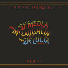 DI MEOLA - McLAUGHLIN - DE LUCIA: Friday Night in San Francisco