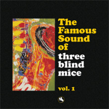 THE FAMOUS SOUND OF THREE BLIND MICE - 1