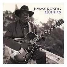 JIMMY ROGERS: Blue Byrd