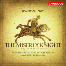 Rachmaninov: The Miserly Knight - Op.24