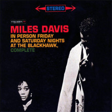 Miles Davis: Friday And Saturday Night..
