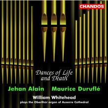 DURUFLE - ALAIN: Dances of Life and Death
