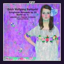 KORNGOLD:Symphonic Serenade - Sextet Op.10