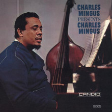 Charles Mingus:  Mingus present Charles Mingus