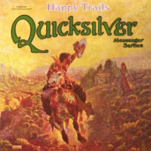 The Quicksilver Mess: Happy Trail