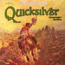 The Quicksilver Mess: Happy Trail