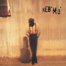 KEB' MO': Keb Mo'