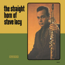 STEVE LACY: The Straight Horn of S.L.