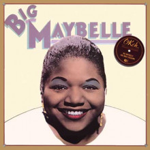 BIGMAYBELLE: The Okeh Sessions 1952 - 1954
