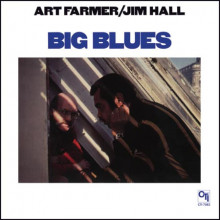 JIM HALL & ART FARMER: Big Blues