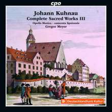 KUHNAU: Complete Sacred Works - Vol.3