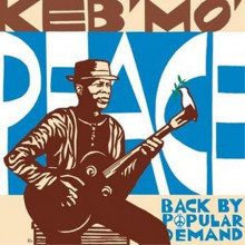 KEB' MO': Peace...Back by popular demand