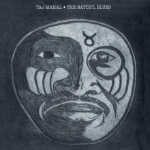TAJ MAHAL: The Natch'l Blues
