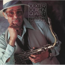 DEXTER GORDON: Manhattan Symphonie