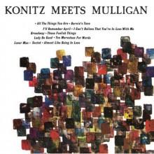 KONITZ - MULLIGAN: Konitz Meets Mulligan