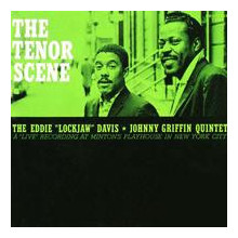 E.lockjaw Davis & J.griffin: The Tenor..