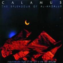 CALAMUS: The Splendor of Al - Andalus