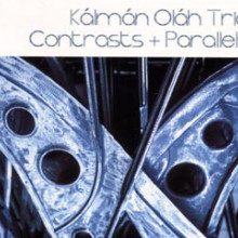 Olah Trio: Contrasts - Parallels