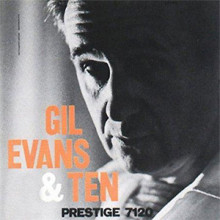 Gil Evans And Ten